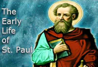 The Early Life of St. Paul