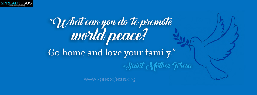 Saint Mother Teresa Quotes Facebook Cover promote world peace?