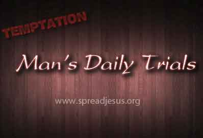 Man's Daily Trials