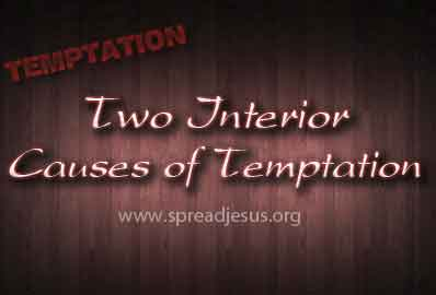 Two Interior Causes of Temptation