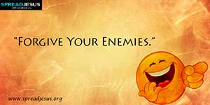 Funny joke Forgive Your Enemies