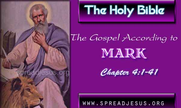 The Gospel According to Mark Chapter 4:1-41