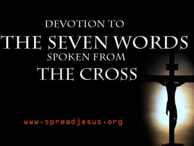 Devotion to the Seven Words spoken from The CROSS