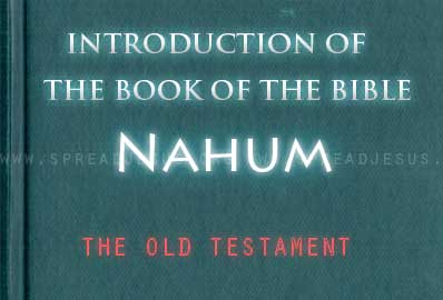 The book Of The Bible Nahum Nahum prophesied at the time just be fore the fall of Nineveh to the Babylonians, about 612 BCE. Nahum did not know that a few decades later the Babylonians would attack