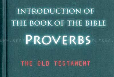The book Of The Bible Proverbs Proverbs is a collection of wise sayings, instructions, and poems that date to the preexilic period, but were edited after the exile probably in the early part of the fifth century BCE.