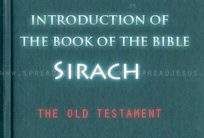 the book of sirach book analysis Summary and analysis the apocrypha  the books in the apocrypha include  histories, short stories, wisdom literature,  the wisdom literature includes  ecclesiasticus, or what has sometimes been called the wisdom of jesus ben  sirach.