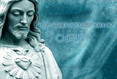 The Virgin Conception Of Christ