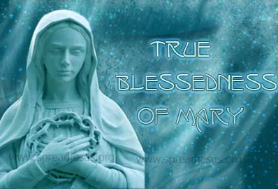 True blessedness of Mary