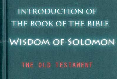 The book Of The Bible Wisdom of Solomon The Wisdom of Solomon was not written by Solomon himself, but by a learned Alexandrine author sometime within the second to first century BCE.