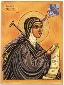st.Colette-Founder of the Colettine Poor Clares (Clarisses), mystic