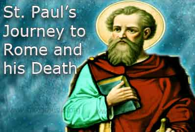 St. Paul's Journey to Rome and his Death