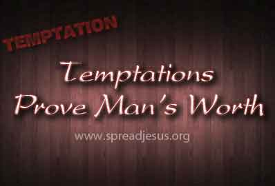 Temptations Prove Man's Worth