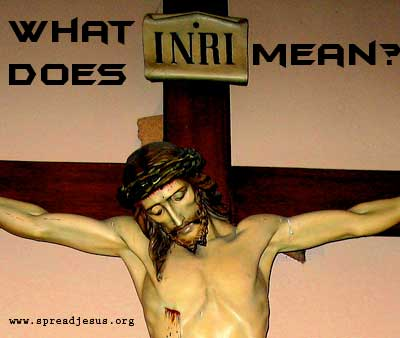"What does ""INRI"" mean?"