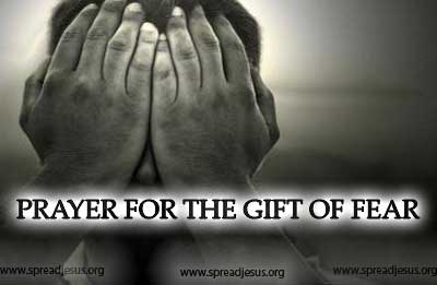 Prayer For The Gift of Fear