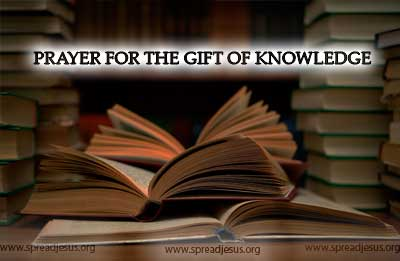 PRAYER FOR THE GIFT OF KNOWLEDGE