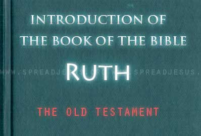 """The book Of The Bible Ruth A dramatic short story situated """"in the days when the judges ruled"""" (1.1), the book of Ruth is about a Moabite woman,"""